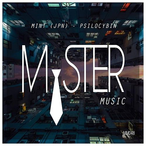 Play & Download Psilocybin by Mint | Napster