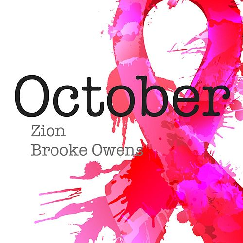Play & Download October (feat. Brooke Owens) by Zion | Napster