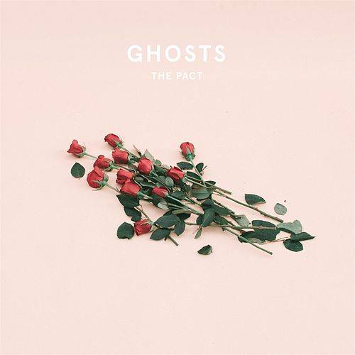 Ghosts by Pact