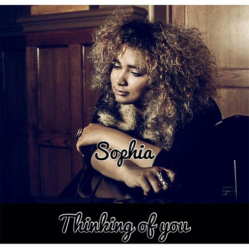 Play & Download Thinking of You by Sophia | Napster