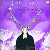 Tech House Clan, Vol. 2 by Various Artists