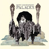 Play & Download Palaces by Bart Davenport | Napster