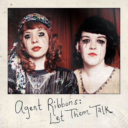 Let Them Talk by Agent Ribbons