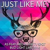 Just Like Me (As Featured in the TV Spot