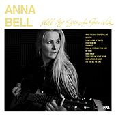 Play & Download Still My Eyes Are Open Wide by Anna Bell | Napster