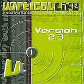 Play & Download Vertical Life (Version 2.3) by Various Artists | Napster