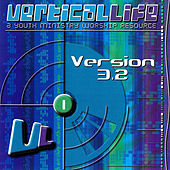 Play & Download Vertical Life (Version 3.2) by Various Artists | Napster