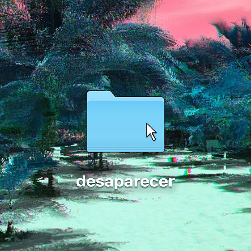 Play & Download Desaparecer by Kinky | Napster