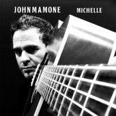 Michelle by John Mamone