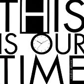 This Is Our Time by Radio Drive