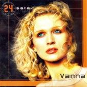 Play & Download 24 Sata by Vanna | Napster
