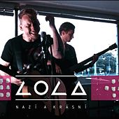 Play & Download Nazí A Krásní by Lola | Napster