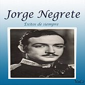 Éxitos de Siempre, Vol. 2 by Jorge Negrete