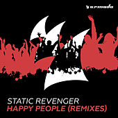 Play & Download Happy People (Remixes) by Static Revenger | Napster
