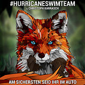 Am sichersten seid ihr im Auto by #HURRICANESWIMTEAM