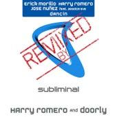 Play & Download Dancin (Harry Romero & Doorly Remix) by Harry Romero and Jose Nuñez Erick Morillo | Napster