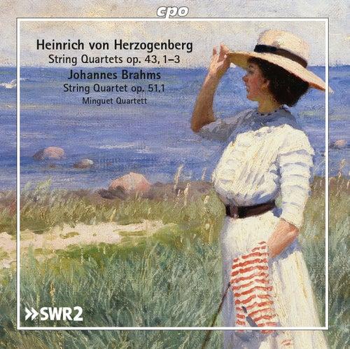Herzogenberg & Brahms: String Quartets by Minguet Quartet