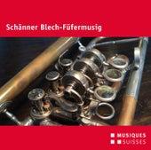 Play & Download Schänner Blech-Füfermusig by Schänner Blech-Füfermusig | Napster