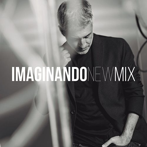Play & Download Imaginanado (New Mix) by Sergio Dalma | Napster