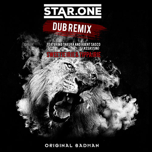Original Badman (Dub Remix) by Star One