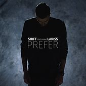 Play & Download Prefer by Shift | Napster
