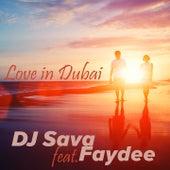 Love in Dubai (Rework) by DJ Sava