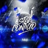 Estar Contigo by M.J.