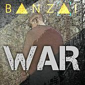 Play & Download War by Banzai | Napster