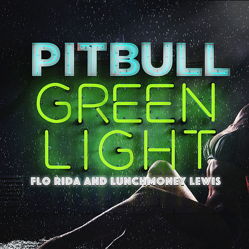 Play & Download Greenlight by Pitbull | Napster