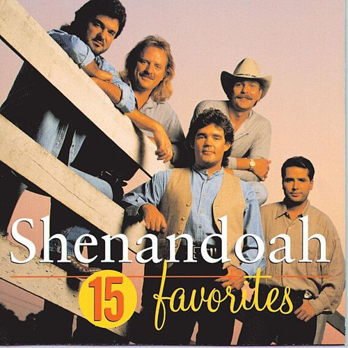 Play & Download 15 Favorites by Shenandoah | Napster