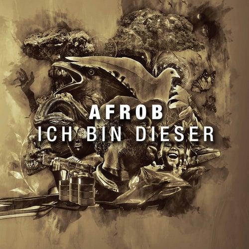 Play & Download Ich bin dieser by Afrob | Napster