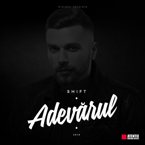 Play & Download Adevarul by Shift | Napster