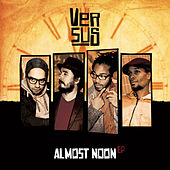 Play & Download Almost Noon - EP by Versus | Napster