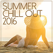 Play & Download Summer Chill Out 2016 by Various Artists | Napster