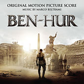 Ben-Hur (Original Motion Picture Score) by Marco Beltrami