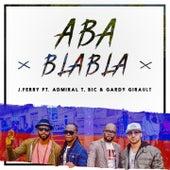 Aba Blabla (Remix) by J Perry