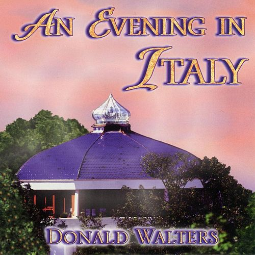 Play & Download An Evening In Italy by Donald Walters | Napster