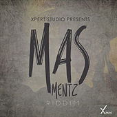 Play & Download Masmentz Riddim by Various Artists | Napster