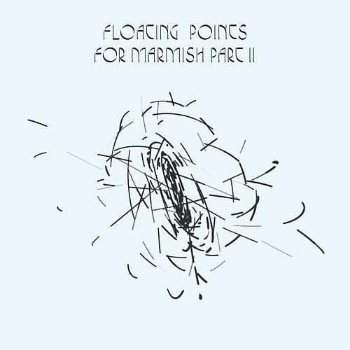 Play & Download For Marmish Pt. 2 by Floating Points | Napster