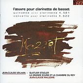 Play & Download Mozart: Clarinet Quintet, K. 581 & Clarinet Concerto, K. 622 by Jean-Claude Veilhan | Napster