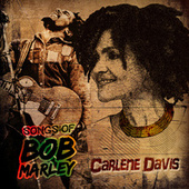 Play & Download Tuff Gong Masters Vault Presents: Songs Of Bob Marley by Carlene Davis | Napster