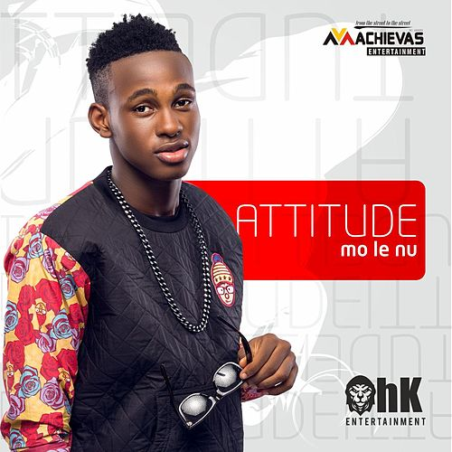 Play & Download Mo Le Nu by Attitude | Napster