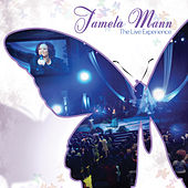 The Live Experience by Tamela Mann