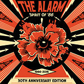 Spirit Of '86 (30th Anniversary Edition) by The Alarm