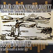 Lost Languages in Sad Serenades & Jocular Jazz by Benjamin Herman