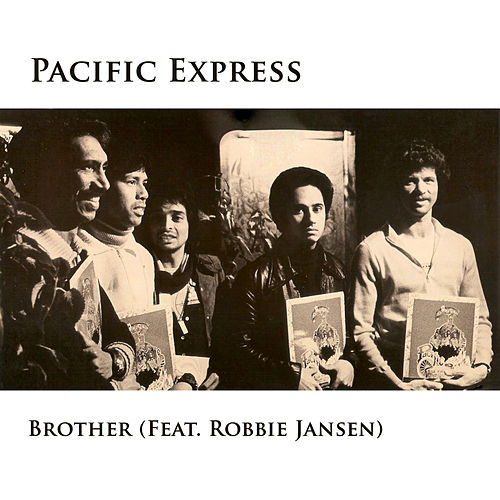 Play & Download Brother (Remastered) - Single by Pacific Express | Napster