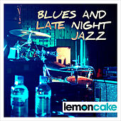 Blues & Late Night Jazz by Various Artists