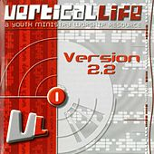 Play & Download Vertical Life (Version 2.2) by Various Artists | Napster