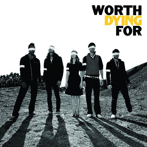 Play & Download Worship Tools - Worth Dying For by Worth Dying For | Napster
