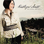 Play & Download Worship Tools - We Still Believe by Kathryn Scott | Napster